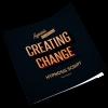 creating change hypnosis script