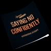 saying no confidently hypnosis script